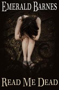 Read Me Dead, By Emerald Barnes