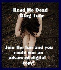 """""""Read Me Dead"""" blog tour!"""