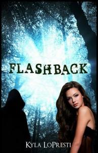 Flashback, by Kyla LoPresti