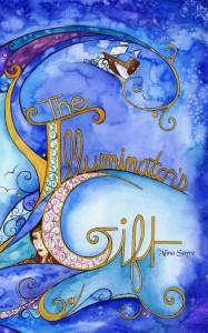 The Illuminator's Gift, by Alina Sayre