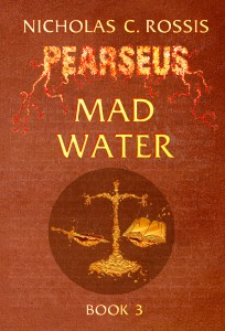 Pearseus: Mad Water, By Ncholas Rossis