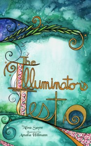 The Illuminator's Test, by Alina Sayre