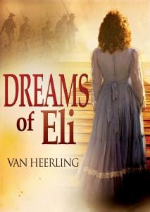 Dreams of Eli, By Van Heerling
