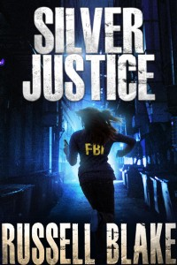 Silver Justice, By Russell Blake