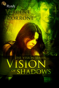 Vision of Shadows, by Vincent Morrone
