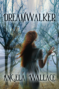 Dreamwalker, by Angela Wallace