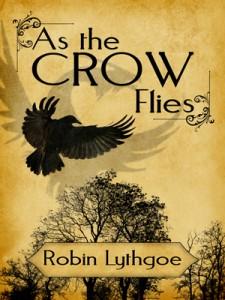 As The Crow Flies, by Robin Lythgoe