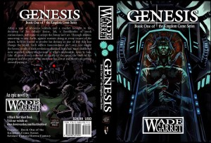 GENESIS: Book One of The Kingdom Come Series, By Wade Garret
