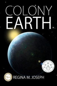 Colony Earth, Alterran Legacy Series, Book 1
