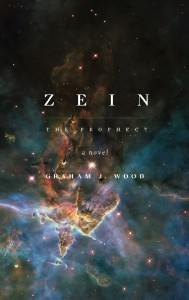 Zein: The Prophecy, by Graham Wood