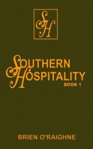 Southern Hospitality, By Brien O'Raighne