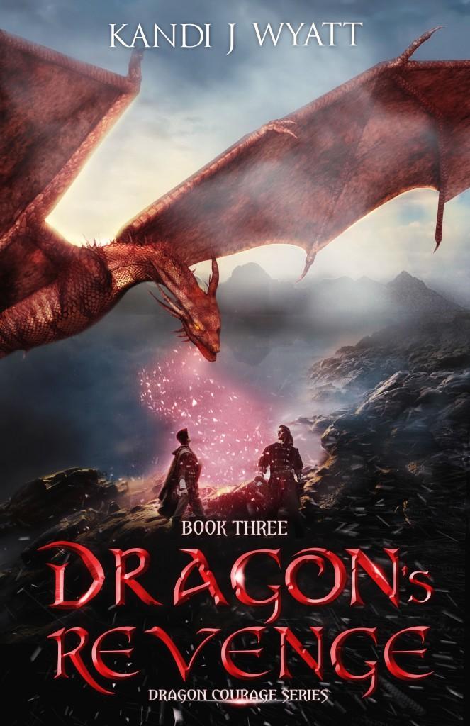 Dragon's Revenge, By Kandi J Wyatt
