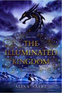 The Illuminated Kingdom, by Alina Sayre