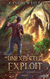 An Unexpected Exploit, by Kandi J Wyatt