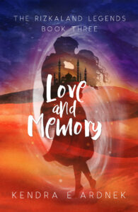 Love and Memory, The Rizkaland Legends #3